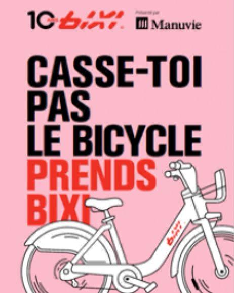 bixi casse-toi pas le bicycle