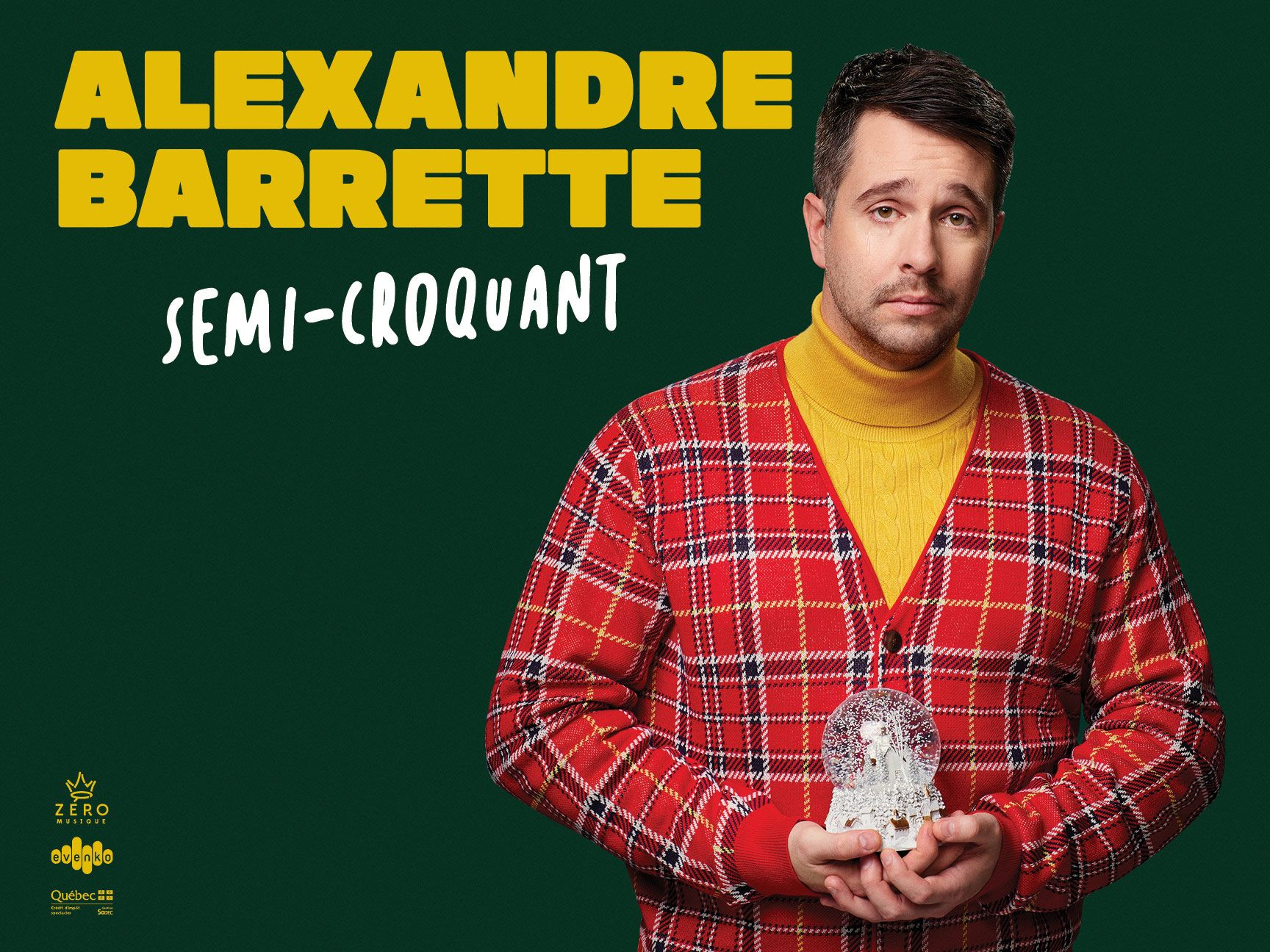 poster of humorist Alexandre Barrette dressed awkwardly in yellow sweater pleated cardigan snowglobe in hand for show semi-croquant by Jocelyn Michel