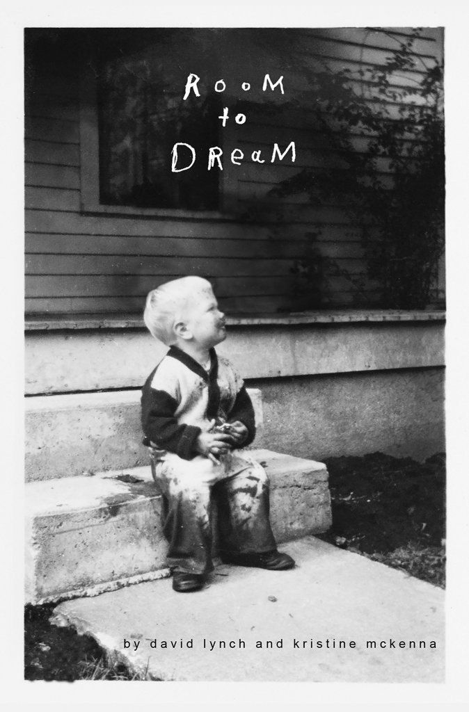 book cover of room to dream by David Lynch