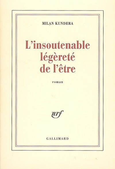 book cover of l'insoutenable legerete de l'etre by Milan Kundera